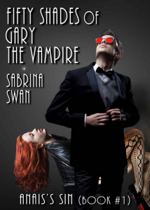 Fifty Shades of Gary the Vampire